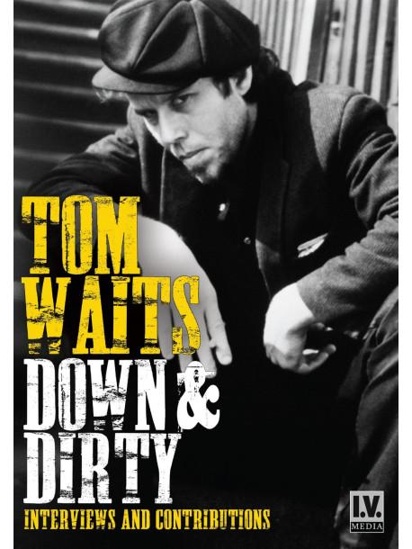 Tom Waits - Down & Dirty