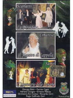 Scarlatti /Cimarosa/Sarro - Dirindina, Maestro Di Cappella, L'impresario Delle Canarie
