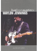 Waylon Jennings - Live From Austin Tx