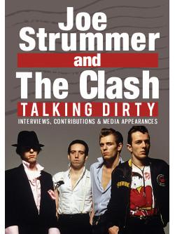 Joe Strummer & The Clash - Talking Dirty