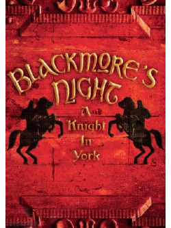 Blackmore'S Night - A Knight In York (Dvd+Cd)