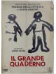 Grande Quaderno (Il)