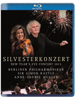 Simon Rattle - Berliner Philharmoniker - New Year's Eve Concert 2015