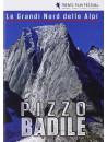 Grandi Nord Delle Alpi (Le) - Pizzo Badile