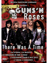 Guns N' Roses - There Was A Time