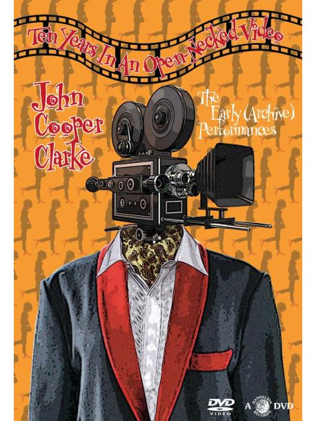 John Cooper Clarke - Ten Years In An Open Necked Video
